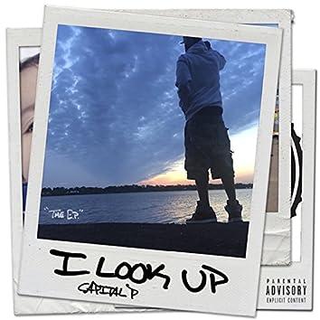 I Look Up