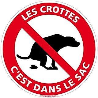 SIGNALETIQUE.BIZ - Panneau Les Crottes C'est Dans Le Sac - Diamètre 240 mm - Plastique PVC de 1 mm