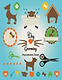 Dog Grooming Appointment Book: Daily Appointment Planner Organizer For Small Business, Pet Dog Cat Grooming Service. 2 Column of Time Table 7am to 9 ... Appointment Book Daily Hourly) (Volume 3)