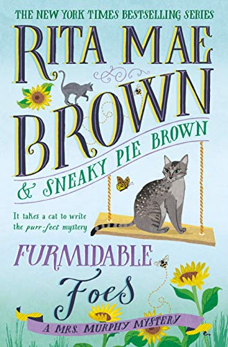 Furmidable Foes: A Mrs. Murphy Mystery (English Edition)