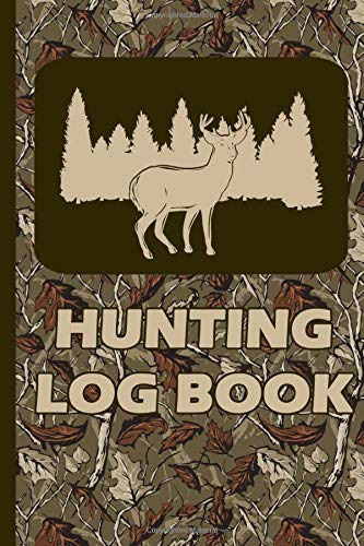 Hunting Log Book: 110 Page Hunter Journal