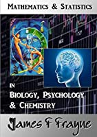 Mathematics & Statistics (Biology, Psychology & Chemistry)