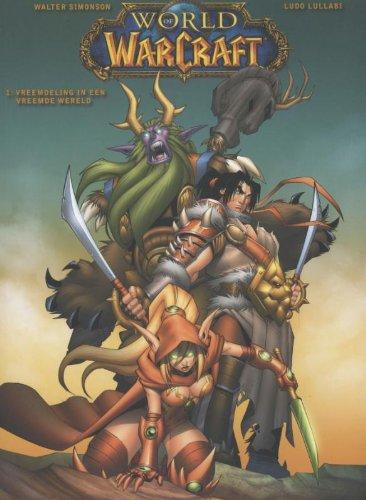 World of Warcraft 1 Vreemdeling in een vreemde wereld