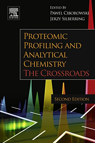 Proteomic Profiling and Analytical Chemistry: The Crossroads (English Edition)
