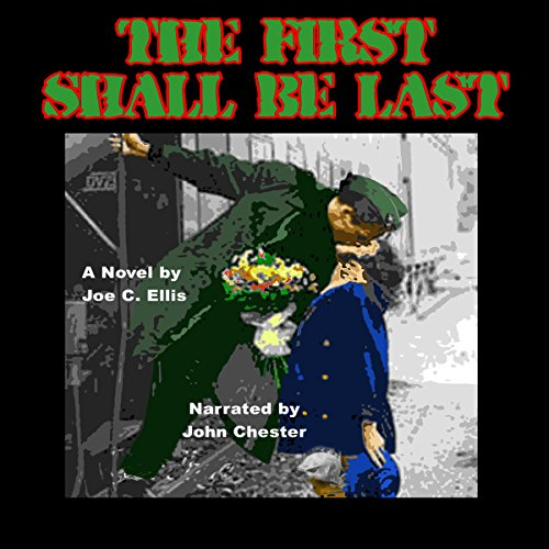 The First Shall Be Last audiobook cover art