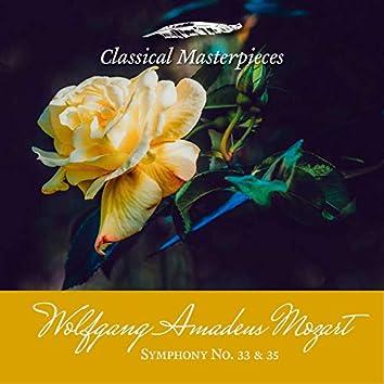 "Wolfgang Amadeus Mozart Symphony No. 33 &35 ""Haffner"" (Classical Masterpieces)"