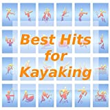Best Hits for Kayaking