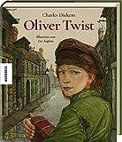 Oliver Twist: Hochwertige Geschenkausgabe des Kinderbuch-Klasssikers nach Charles Dickens ab 10 Jahren