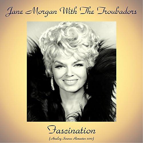 Jane Morgan With The Troubadors