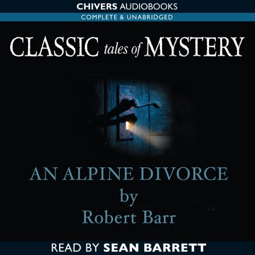Classic Tales of Mystery: An Alpine Divorce copertina