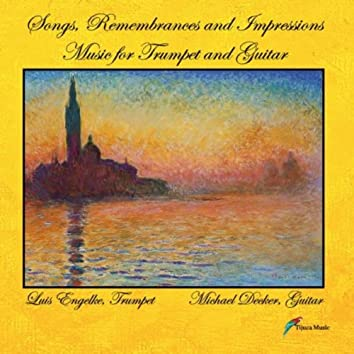 Songs, Remembrances, and Impressions -  Music for Trumpet and Guitar
