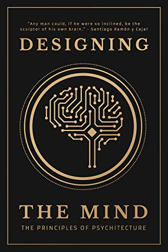 Designing the Mind: The Principl...