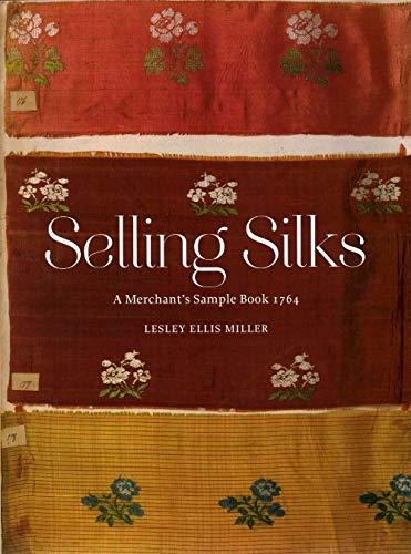 Selling Silks: A Merchant's Sample Book
