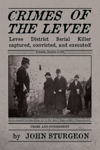 Crimes Of The Levee by John Sturgeon ebook deal