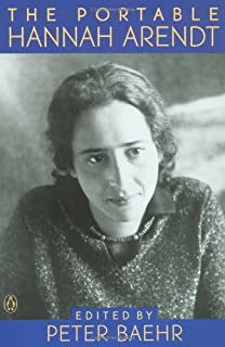 The Portable Hannah Arendt (Viking Portable Library)