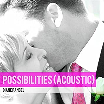 Possibilities (Acoustic)