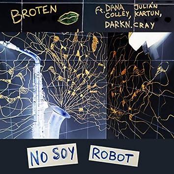 No Soy Robot