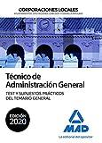 Técnico de Administración General de Corporaciones Locales. Test y Supuestos prácticos del Temario General
