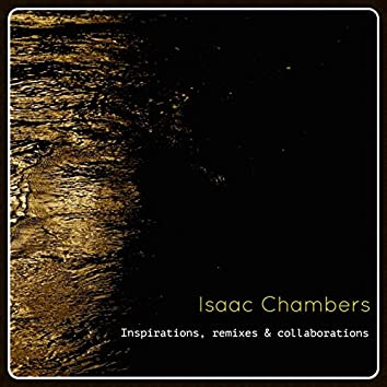 Inspirations, Remixes & Collaborations