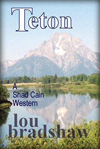 Teton (Shad Cain Book 7) (English Edition)