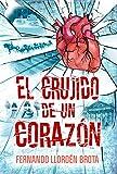El crujido de un corazón