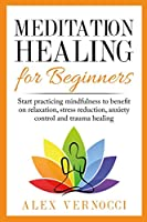 Meditation Healing for Beginners