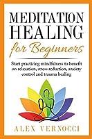 Meditation Healing for Beginners