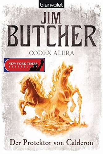 Codex Alera 4: Der Protektor von Calderon