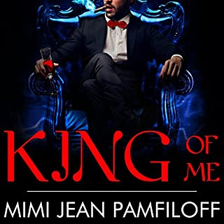 King of Me     King Trilogy, Book 3              By:                                                                                                                                 Mimi Jean Pamfiloff                               Narrated by:                                                                                                                                 Helen Wick                      Length: 7 hrs and 59 mins     177 ratings     Overall 4.6