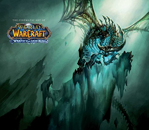CINEMATIC ART OF WORLD OF WARCRAFT: Wrath of the Lich King