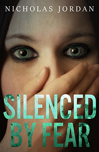 Silenced by Fear: A Suspense Thriller (Unspoken Evils Book 1) (English Edition)
