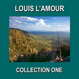 Louis L'Amour Collection One audiobook cover art