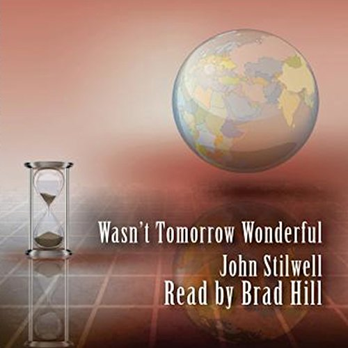 Wasn't Tomorrow Wonderful audiobook cover art