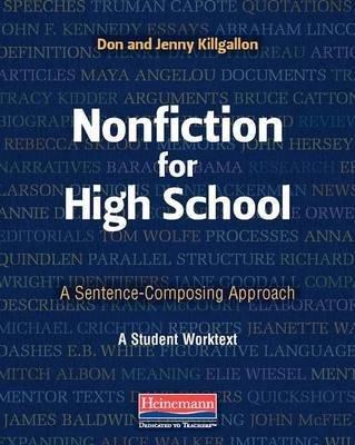 By Don Killgallon ; Jenny Killgallon ( Author ) [ Nonfiction for High School: A Sentence-Composing Approach By Mar-2015 Paperback