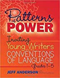 [1625311850] [9781625311856] Patterns of Power: Inviting Young Writers into the Conventions of Language, Grades 1-5-Paperback