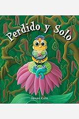 Perdido y solo (Lost and Alone) (Spanish Edition) Kindle Edition