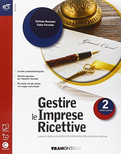 Gestire le imprese ricettive. Con Extrakit-Openbook. Per le Scuole superiori. Con e-book. Con espansione online (Vol. 2)