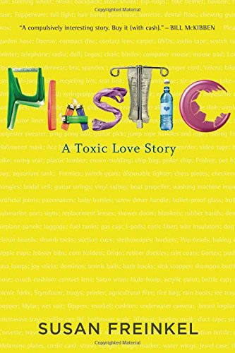 Image of Plastic: A Toxic Love Story