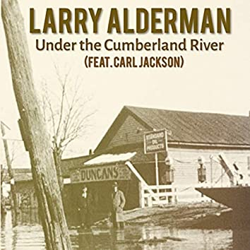 Under the Cumberland River