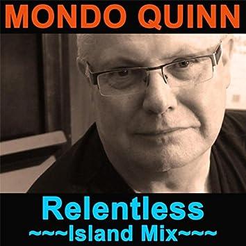 Relentless (Island Mix)
