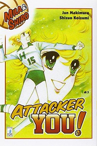 Attacker you!: 1 (Starlight)