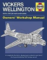 Vickers Wellington Manual: 1936-1953 (all marks and models) (Haynes Manuals)