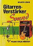 Gitarrenverstärker-Sound