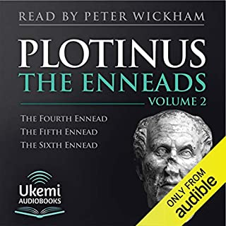 The Enneads Volume 2 (4-6)                   By:                                                                                                                                 Plotinus                               Narrated by:                                                                                                                                 Peter Wickham,                                                                                        full cast                      Length: 21 hrs and 7 mins     1 rating     Overall 4.0