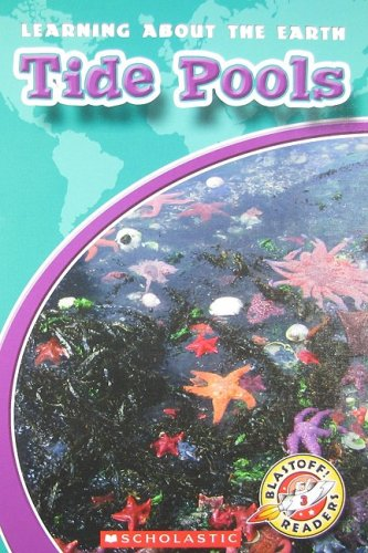 Tide Pools (Blastoff! Readers: Learning about the Earth)