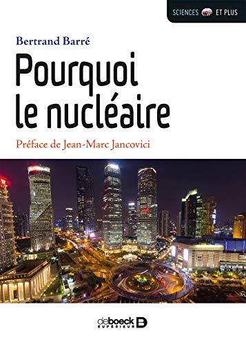 Pourquoi le nucléaire (2017)