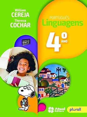 Português Linguagens - 4° Ano: Versão atualizada de acordo com a BNCC