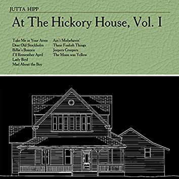 At The Hickory House , Vol. 1