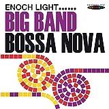 Songtexte von Enoch Light - Big Band Bossa Nova