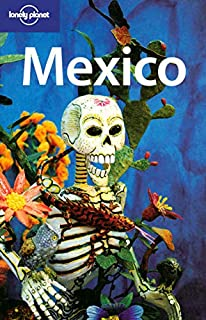 Mexico: Edition en langue anglaise (Lonely Planet Country Guides)